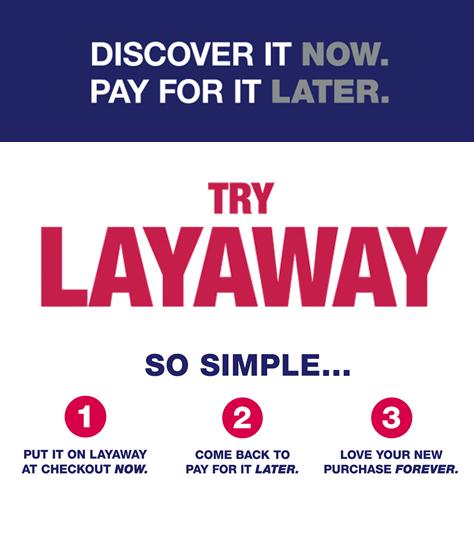 Try Layaway at Burlington